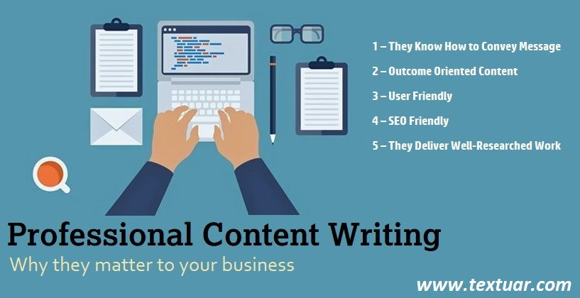 How Professional Content Writing Impacts your Business? - Textuar